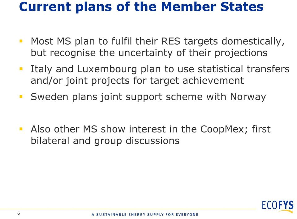 statistical transfers and/or joint projects for target achievement Sweden plans joint