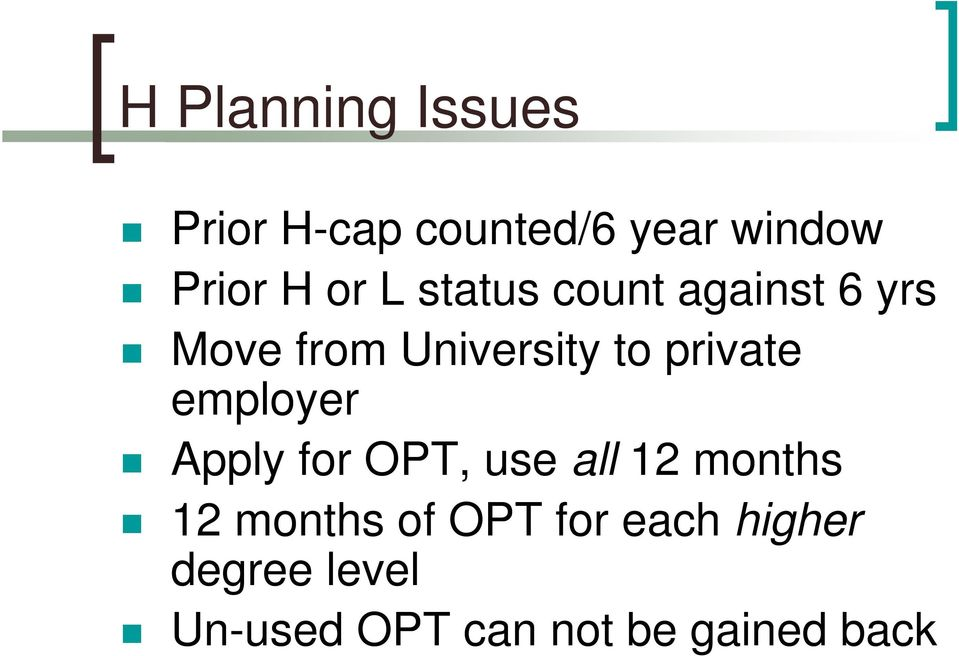 private employer Apply for OPT, use all 12 months 12 months