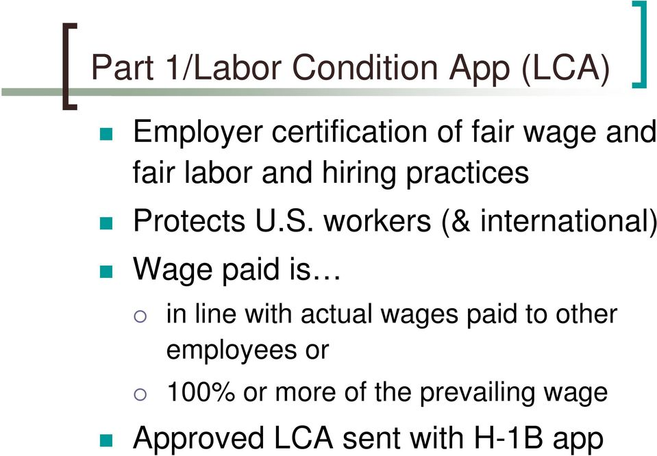 workers (& international) Wage paid is in line with actual wages paid