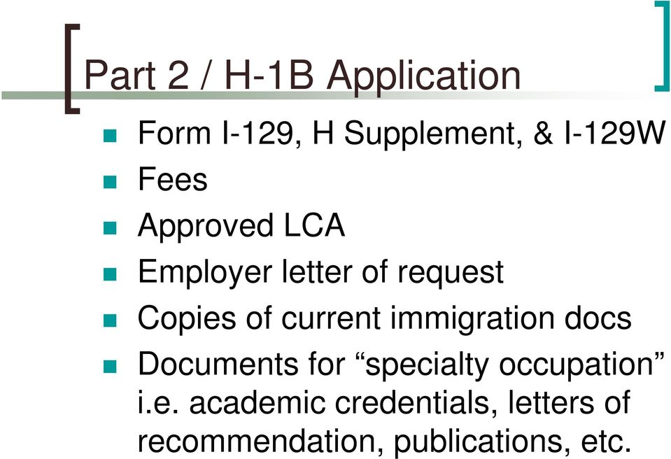 current immigration docs Documents for specialty occupation i.