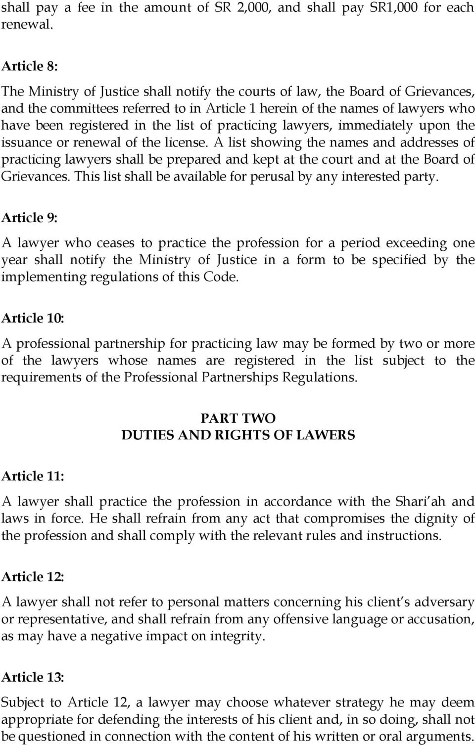 list of practicing lawyers, immediately upon the issuance or renewal of the license.