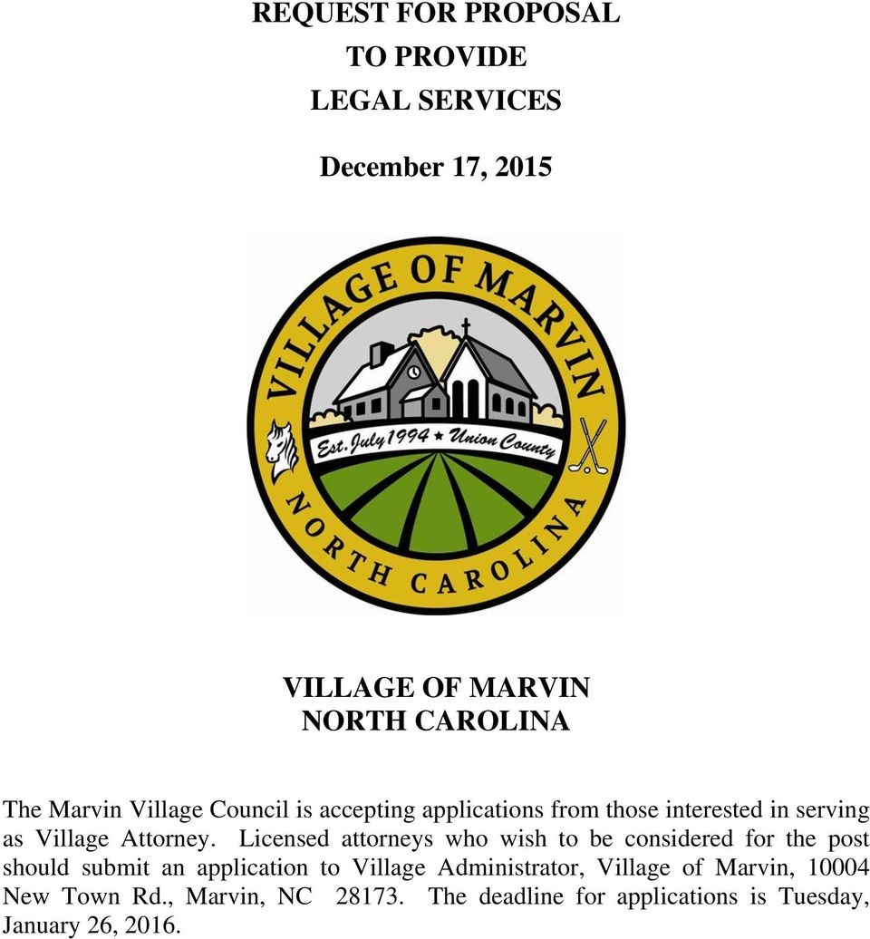Licensed attorneys who wish to be considered for the post should submit an application to Village