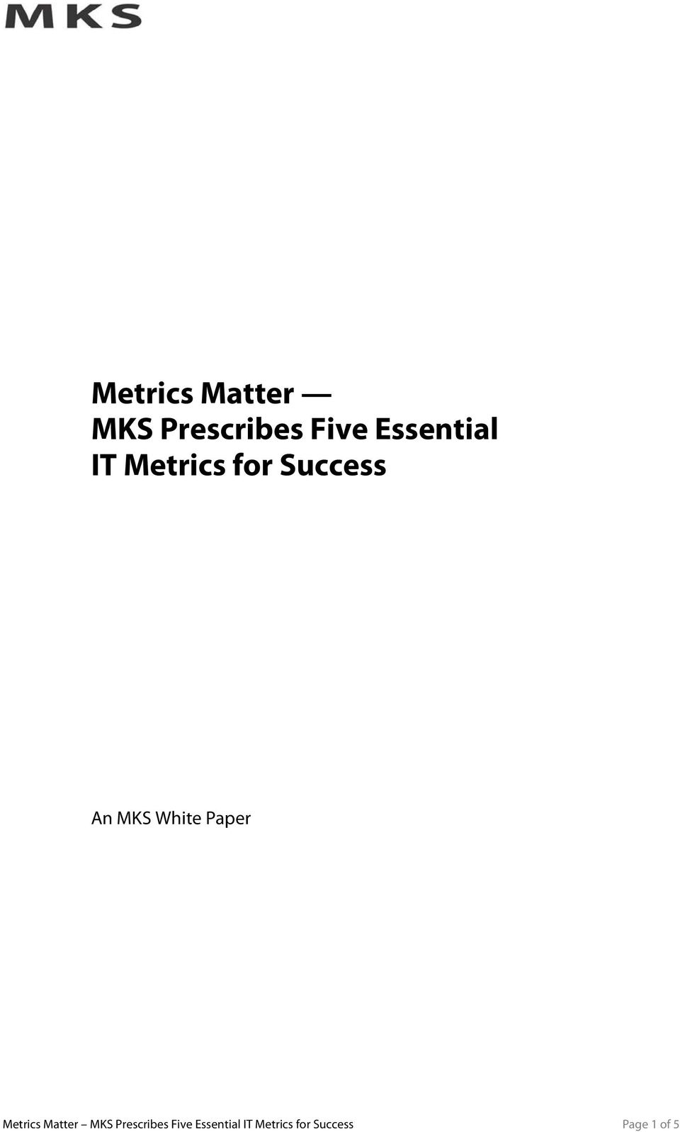 White Paper  Essential IT Metrics for