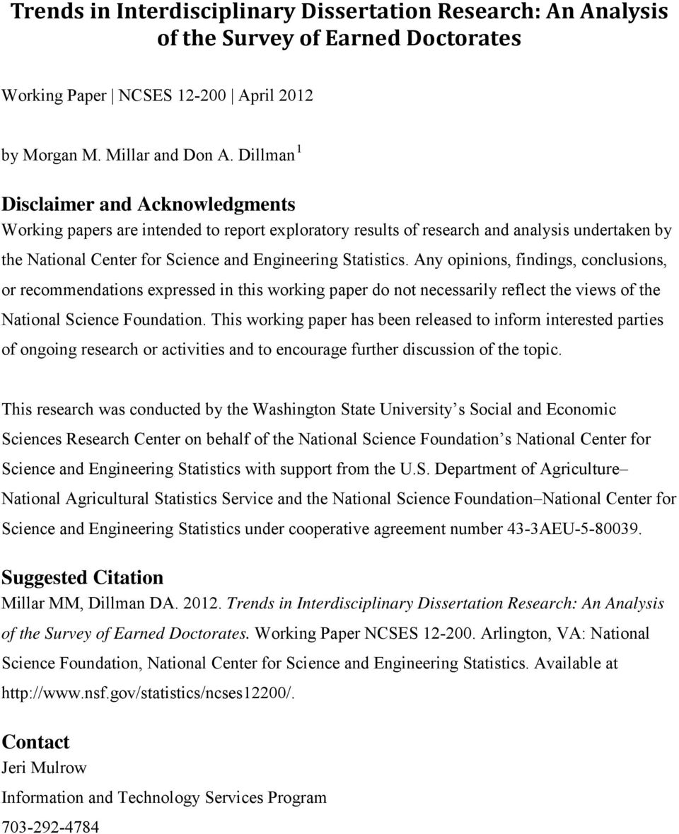 Any opinions, findings, conclusions, or recommendations expressed in this working paper do not necessarily reflect the views of the National Science Foundation.