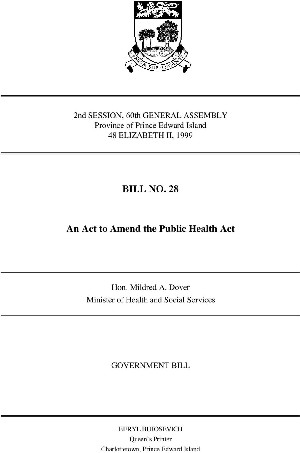 28 An Act to Amend the Public Health Act Hon. Mildred A.