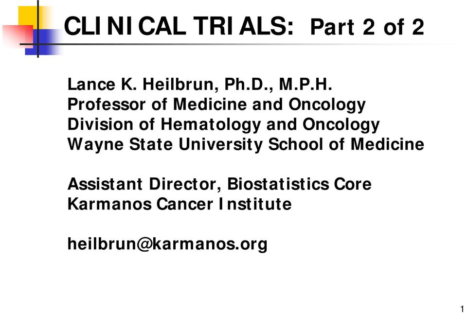 Professor of Medicine and Oncology Division of Hematology and