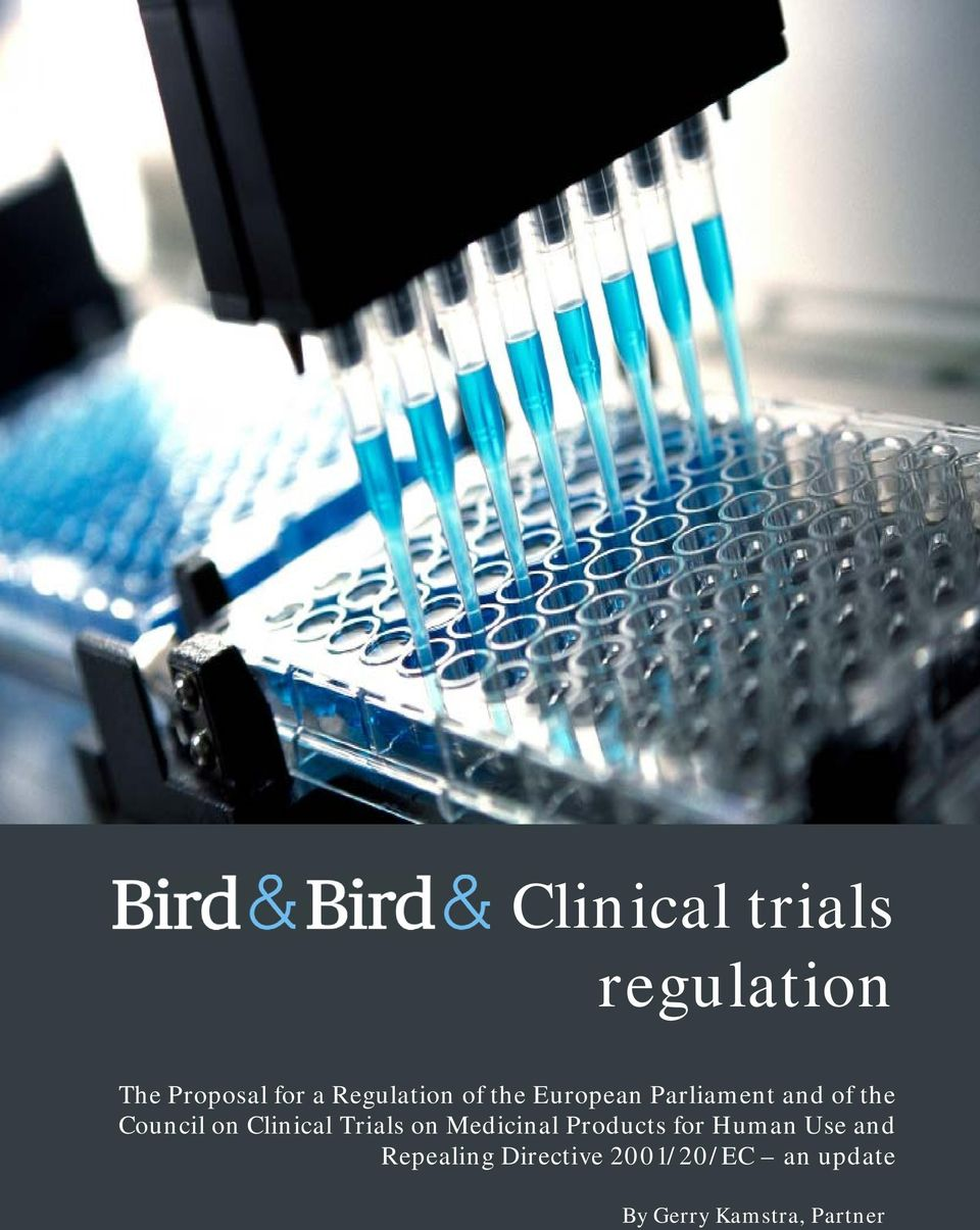Clinical Trials on Medicinal Products for Human Use and