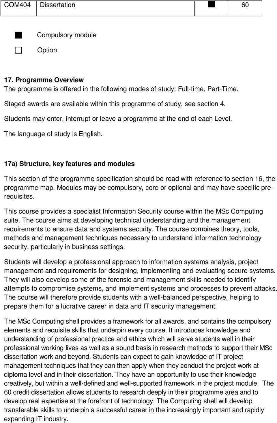 17a) Structure, key features and modules This section of the programme specification should be read with reference to section 16, the programme map.