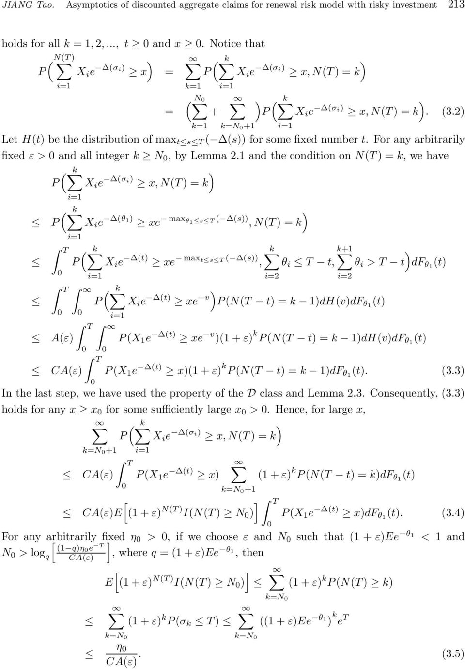 For any arbitrarily fixed ε > and all integer k N, by Lemma 2.