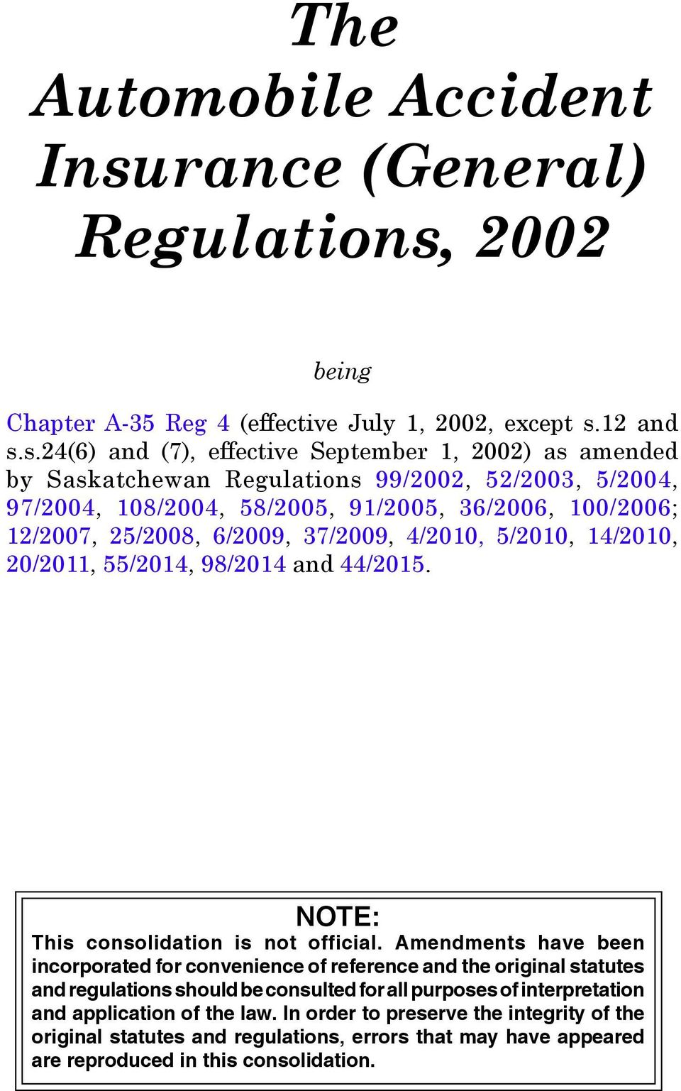 2002 being Chapter A-35 Reg 4 (effective July 1, 2002, except s.