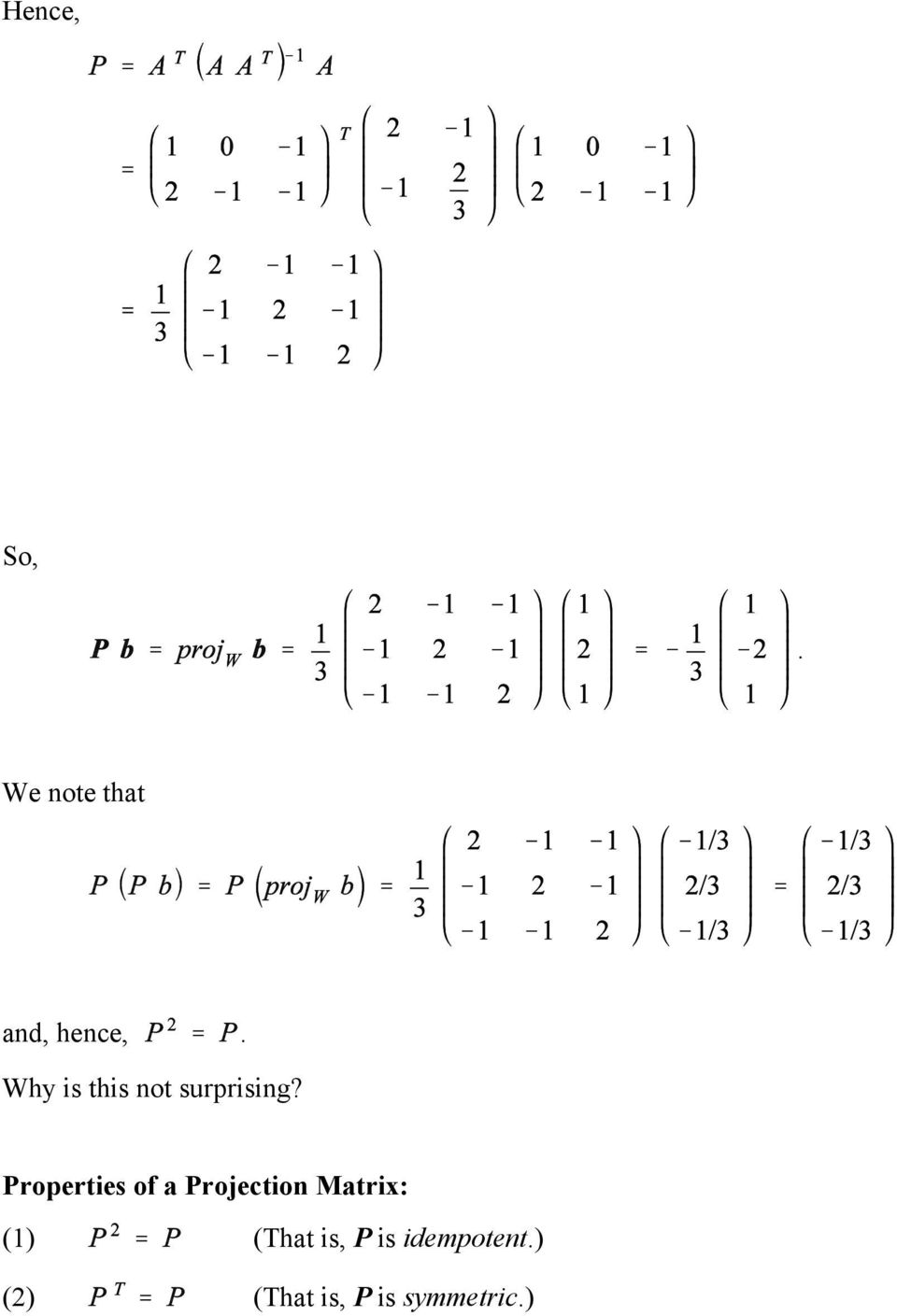 Properties of a Projection Matrix: (1)