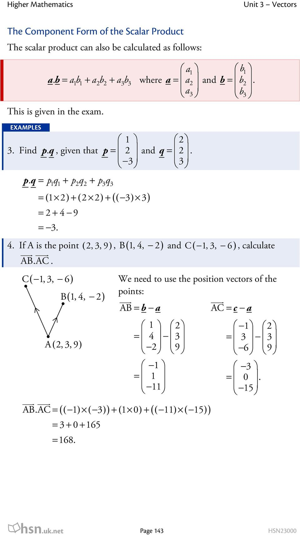 and ( ) + ( ) + ( ) + 9 If A is th point ABAC C(,, ) B(,, ) A (,, 9) q,, 9, B(,, ) and C(,, ), calculat W nd