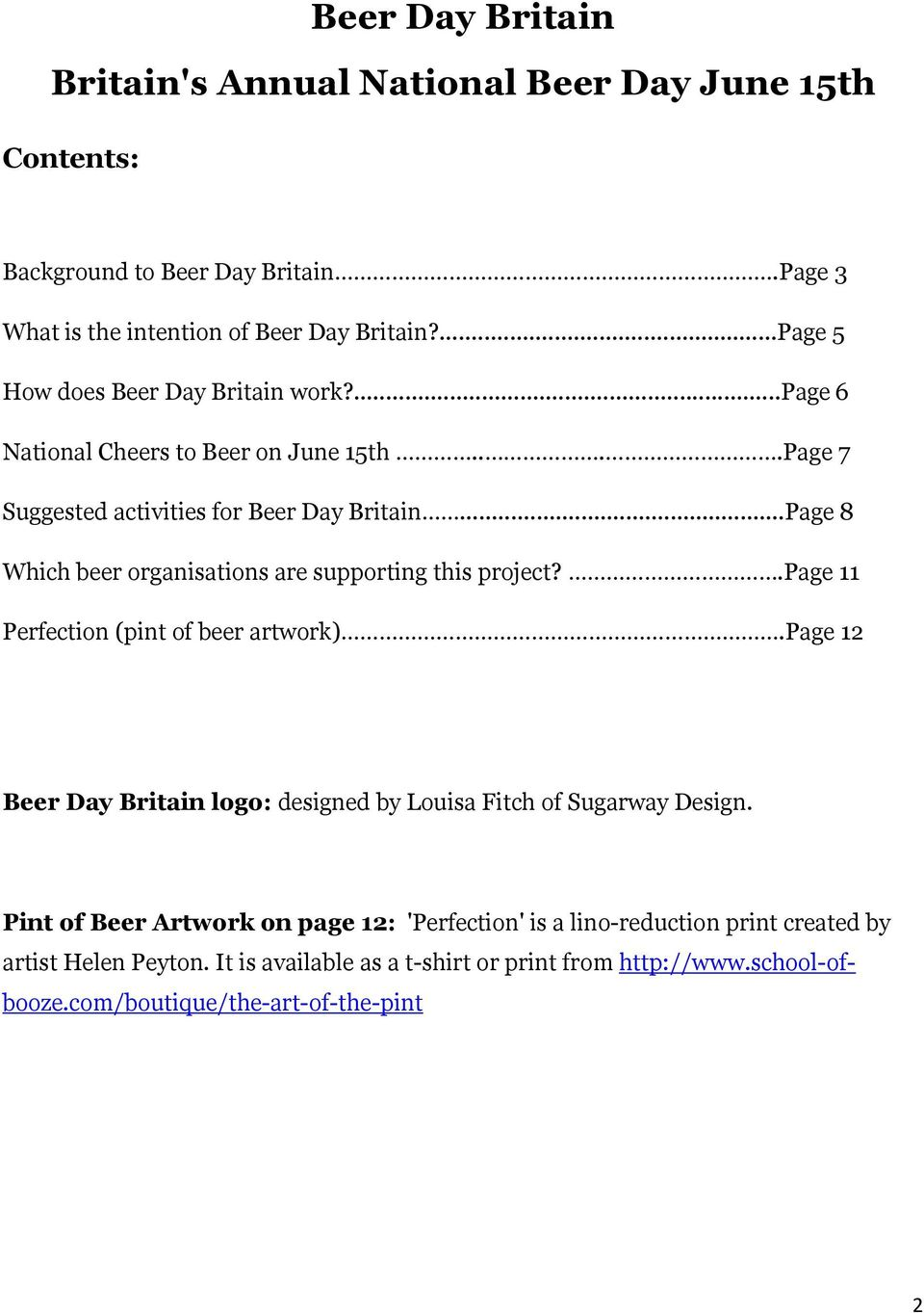 ..Page 8 Which beer organisations are supporting this project?.page 11 Perfection (pint of beer artwork).