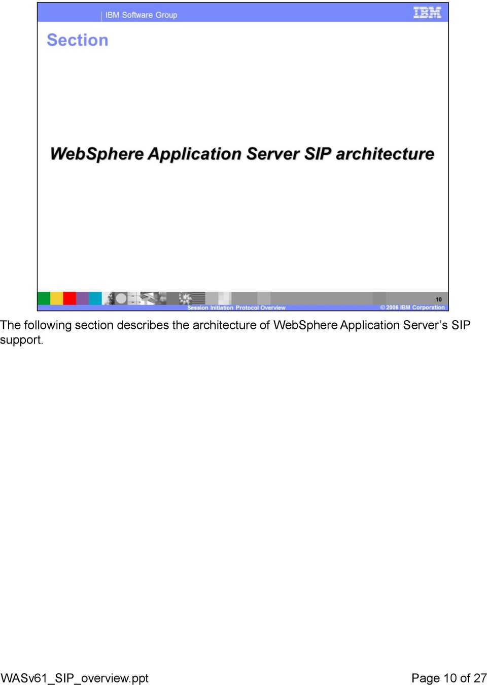 Application Server s SIP support.