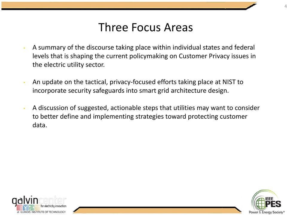 An update on the tactical, privacy focused efforts taking place at NIST to incorporate security safeguards into smart grid architecture design.