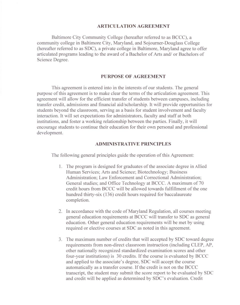 PURPOSE OF AGREEMENT This agreement is entered into in the interests of our students. The general purpose of this agreement is to make clear the terms of the articulation agreement.