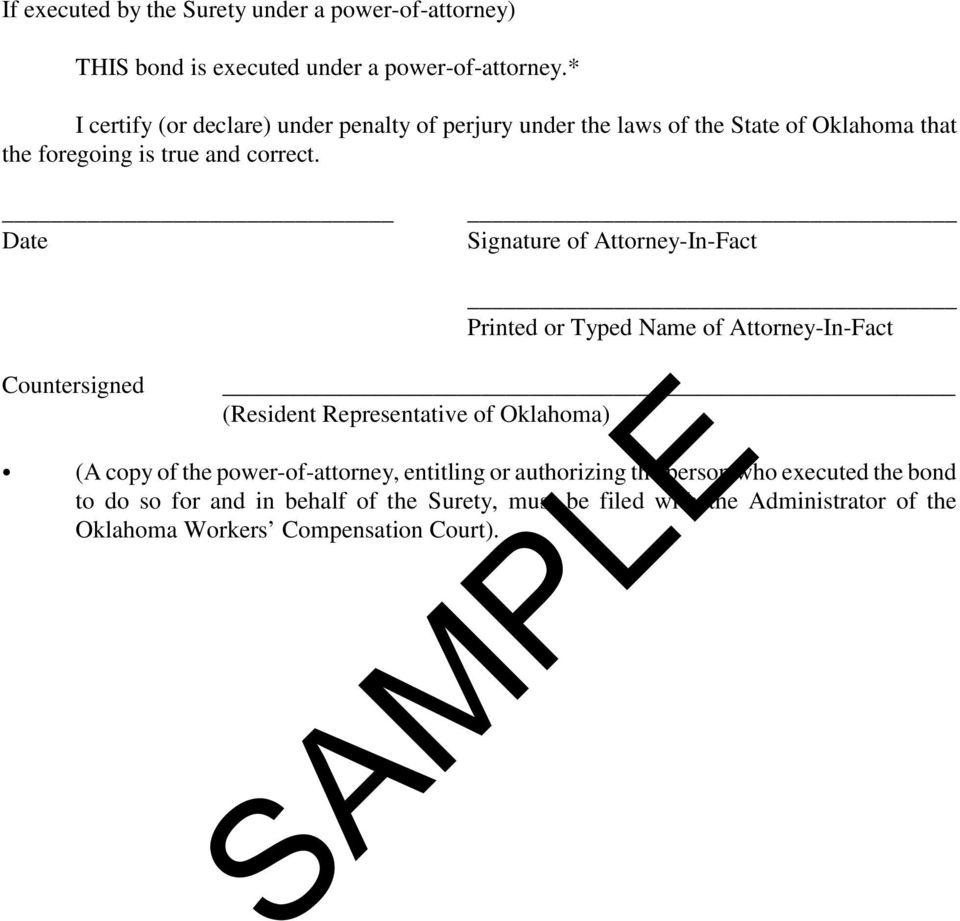 Date Signature of Attorney-In-Fact Countersigned Printed or Typed Name of Attorney-In-Fact (Resident Representative of Oklahoma) (A copy of the