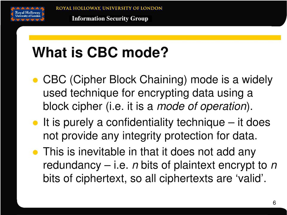 cipher (i.e. it is a mode of operation).