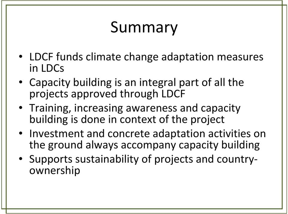 building is done in context of the project Investment and concrete adaptation activities on