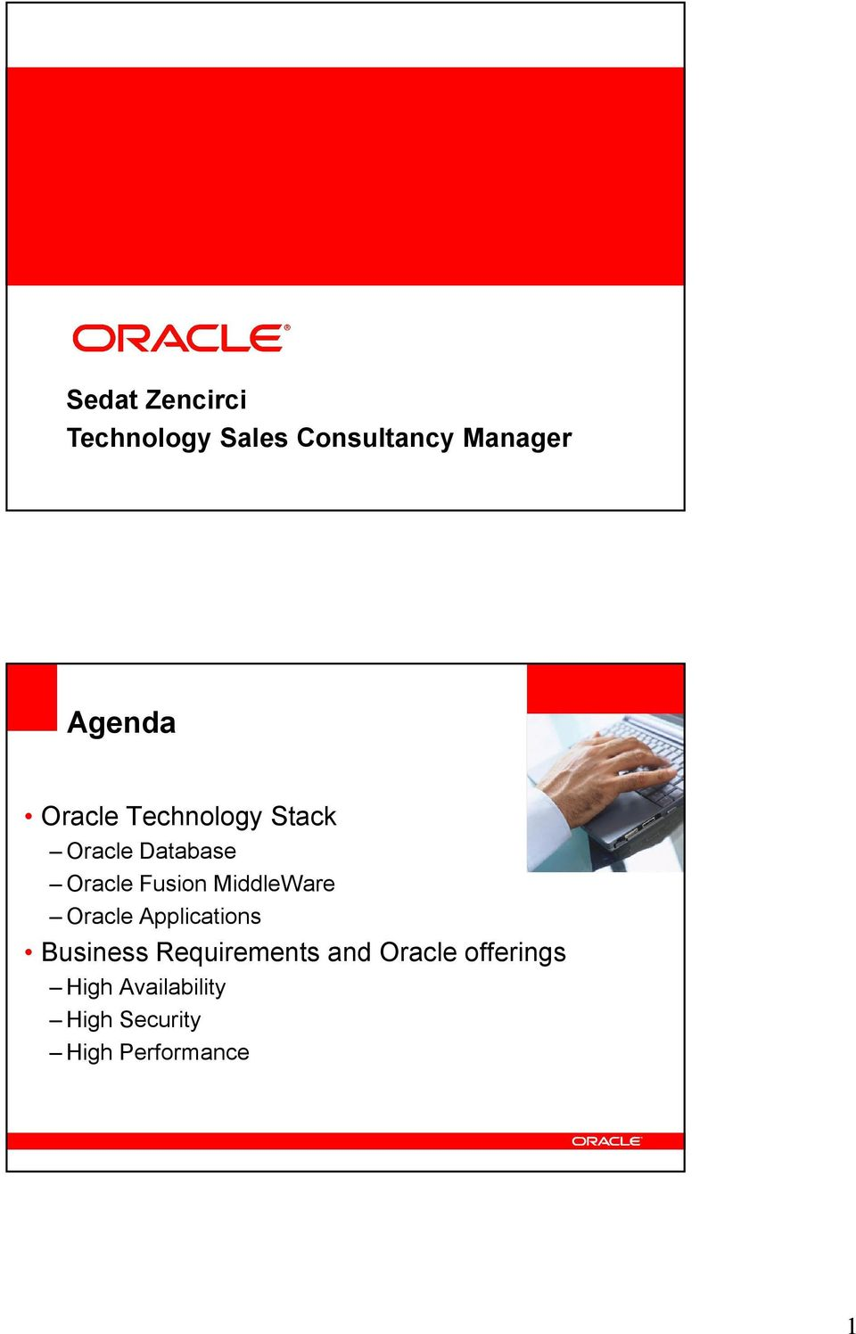 Oracle Applications Business Requirements and Oracle offerings