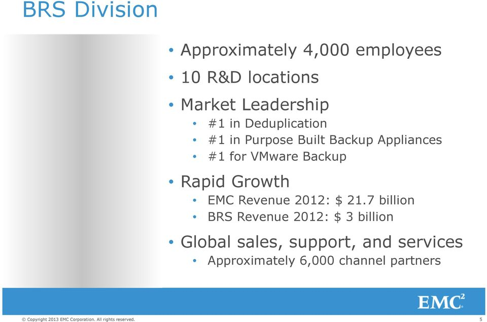 VMware Backup Rapid Growth EMC Revenue 2012: $ 21.