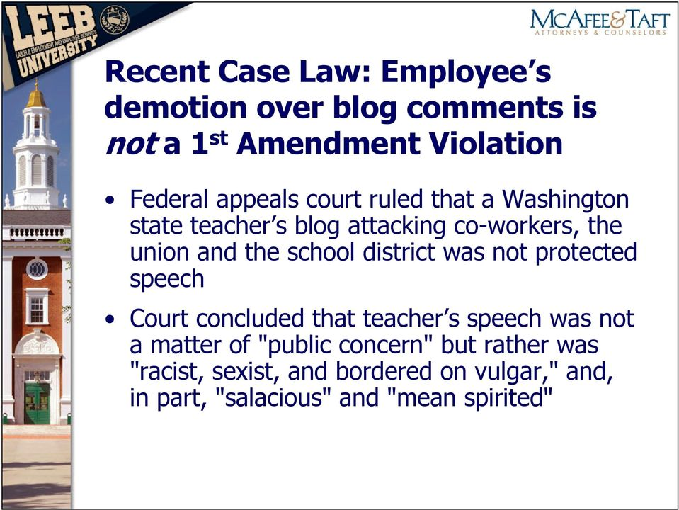 school district was not protected speech Court concluded that teacher s speech was not a matter of