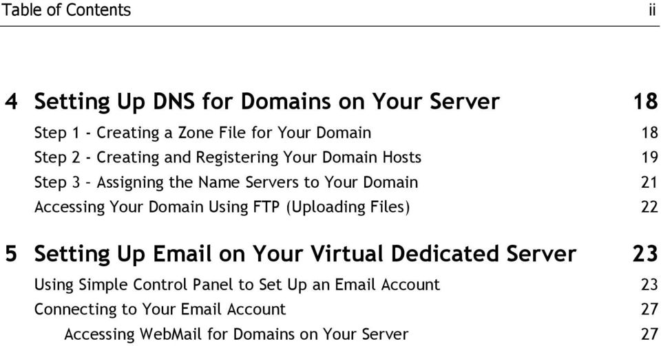 Your Domain Using FTP (Uploading Files) 22 5 Setting Up Email on Your Virtual Dedicated Server 23 Using Simple
