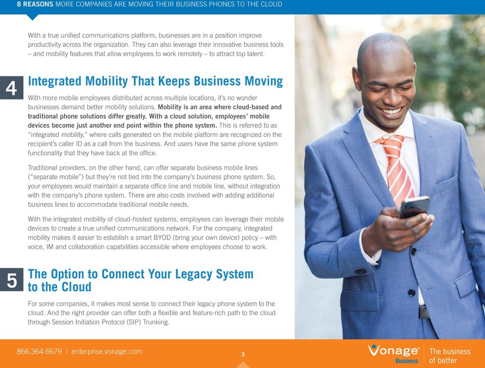 4 Integrated Mobility That Keeps Business Moving With more mobile employees distributed across multiple locations, it s no wonder businesses demand better mobility solutions.