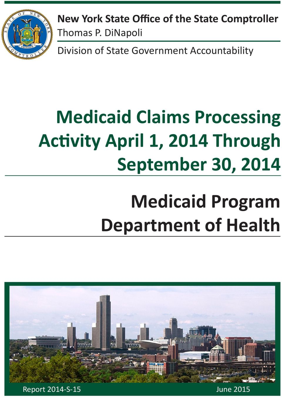 Claims Processing Activity April 1, 2014 Through September 30,