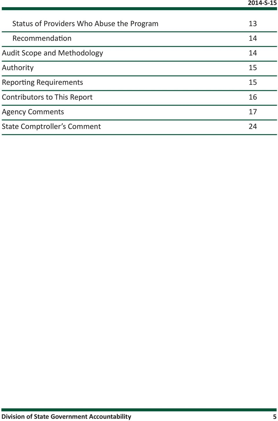 Requirements 15 Contributors to This Report 16 Agency Comments