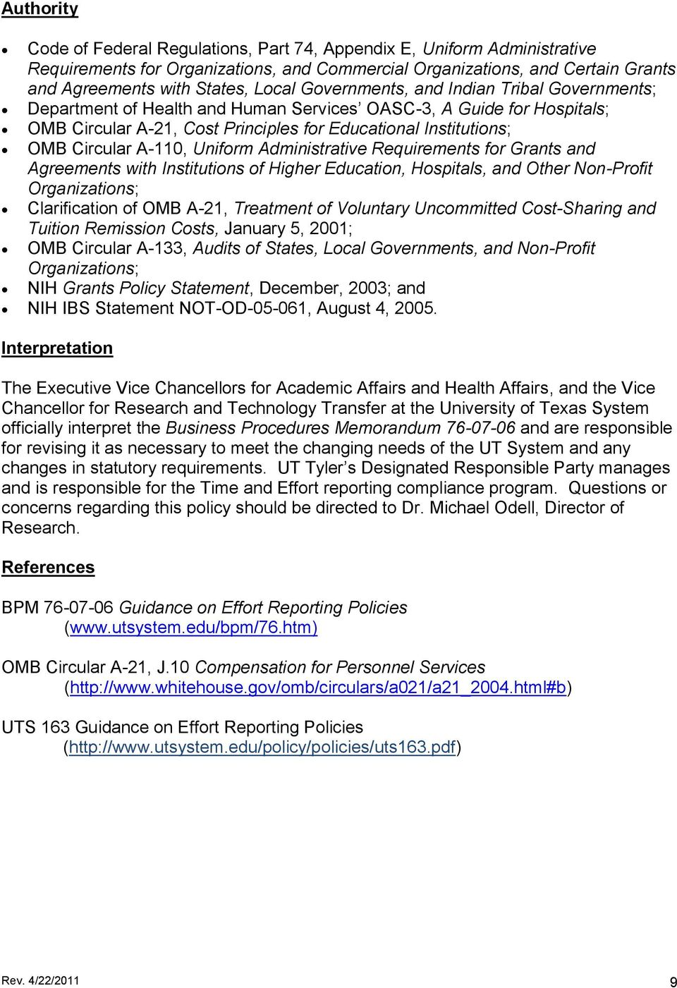 Uniform Administrative Requirements for Grants and Agreements with Institutions of Higher Education, Hospitals, and Other Non-Profit Organizations; Clarification of OMB A-21, Treatment of Voluntary