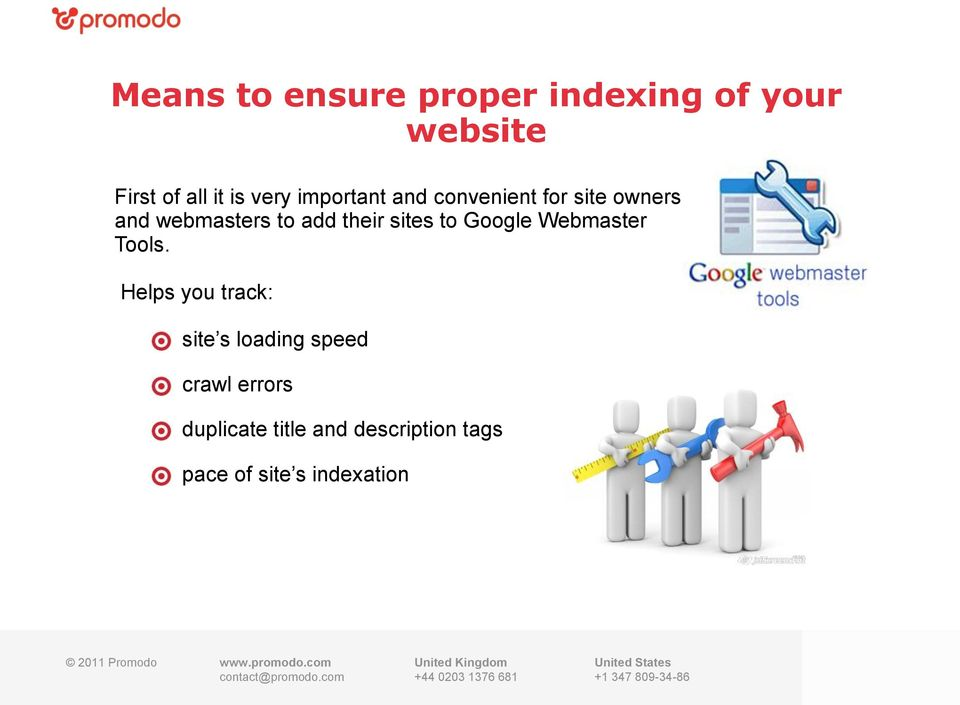 sites to Google Webmaster Tools.