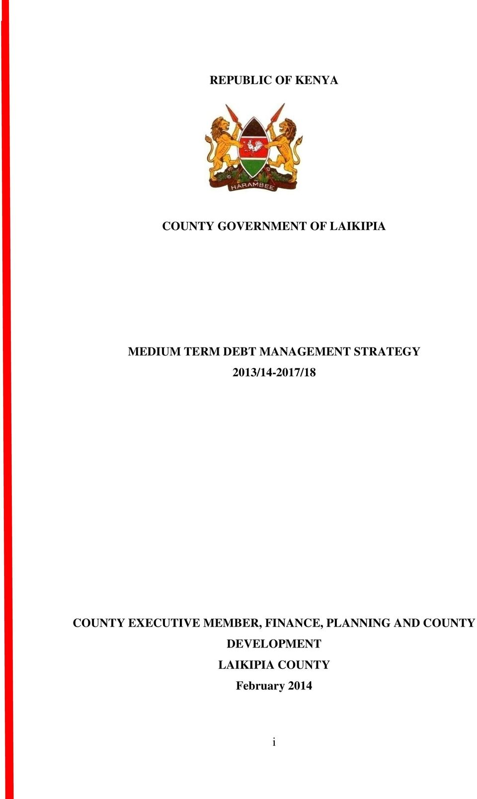 2013/14-2017/18 COUNTY EXECUTIVE MEMBER, FINANCE,