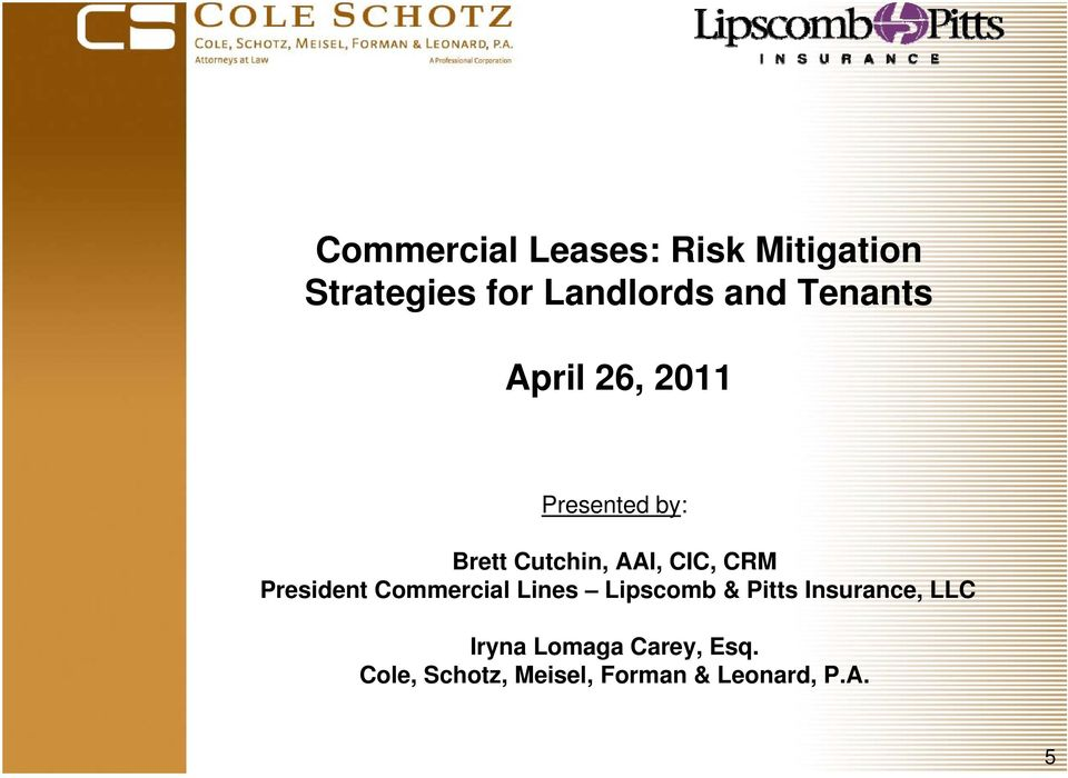 CRM President Commercial Lines Lipscomb & Pitts Insurance, LLC