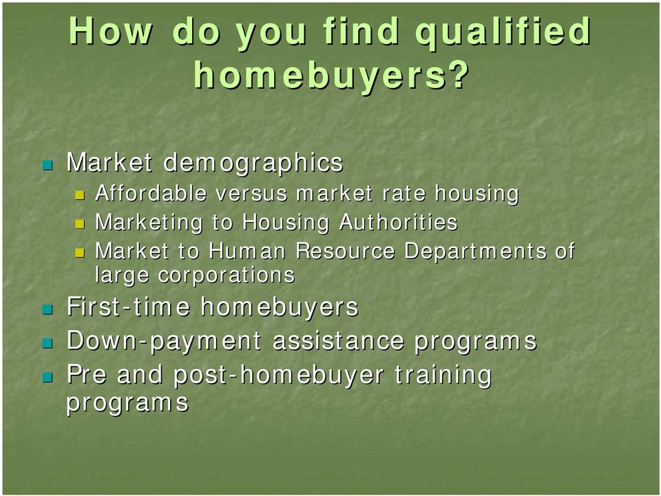Housing Authorities Market to Human Resource Departments of large