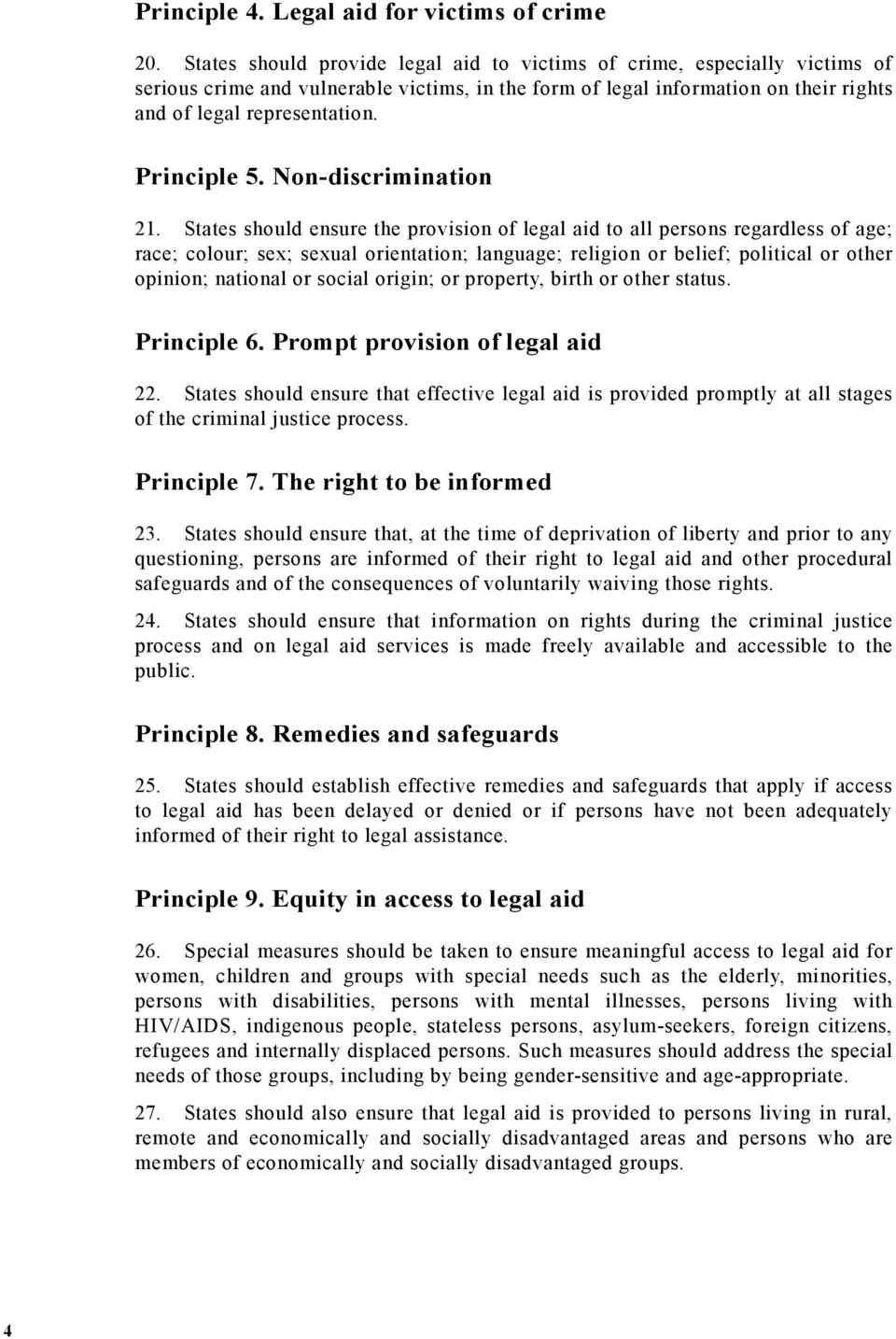 Principle 5. Non-discrimination 21.