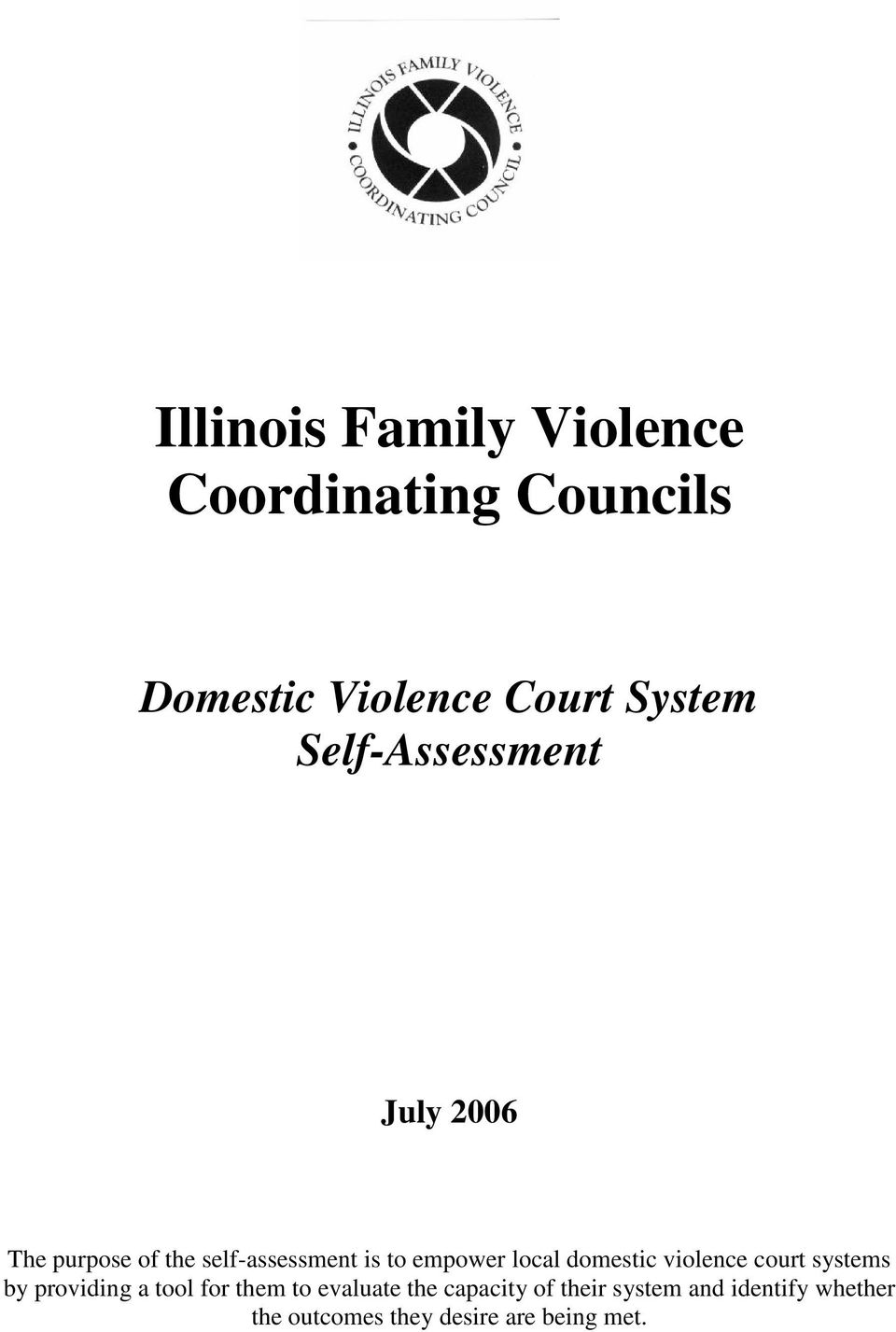 domestic violence court systems by providing a tool for them to evaluate the