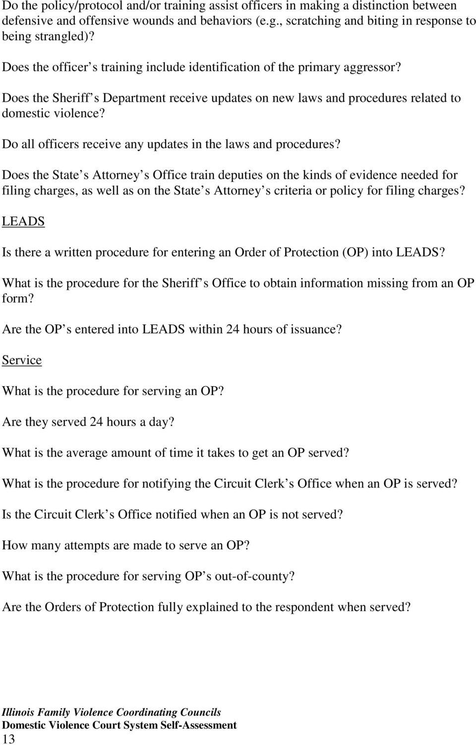 Do all officers receive any updates in the laws and procedures?