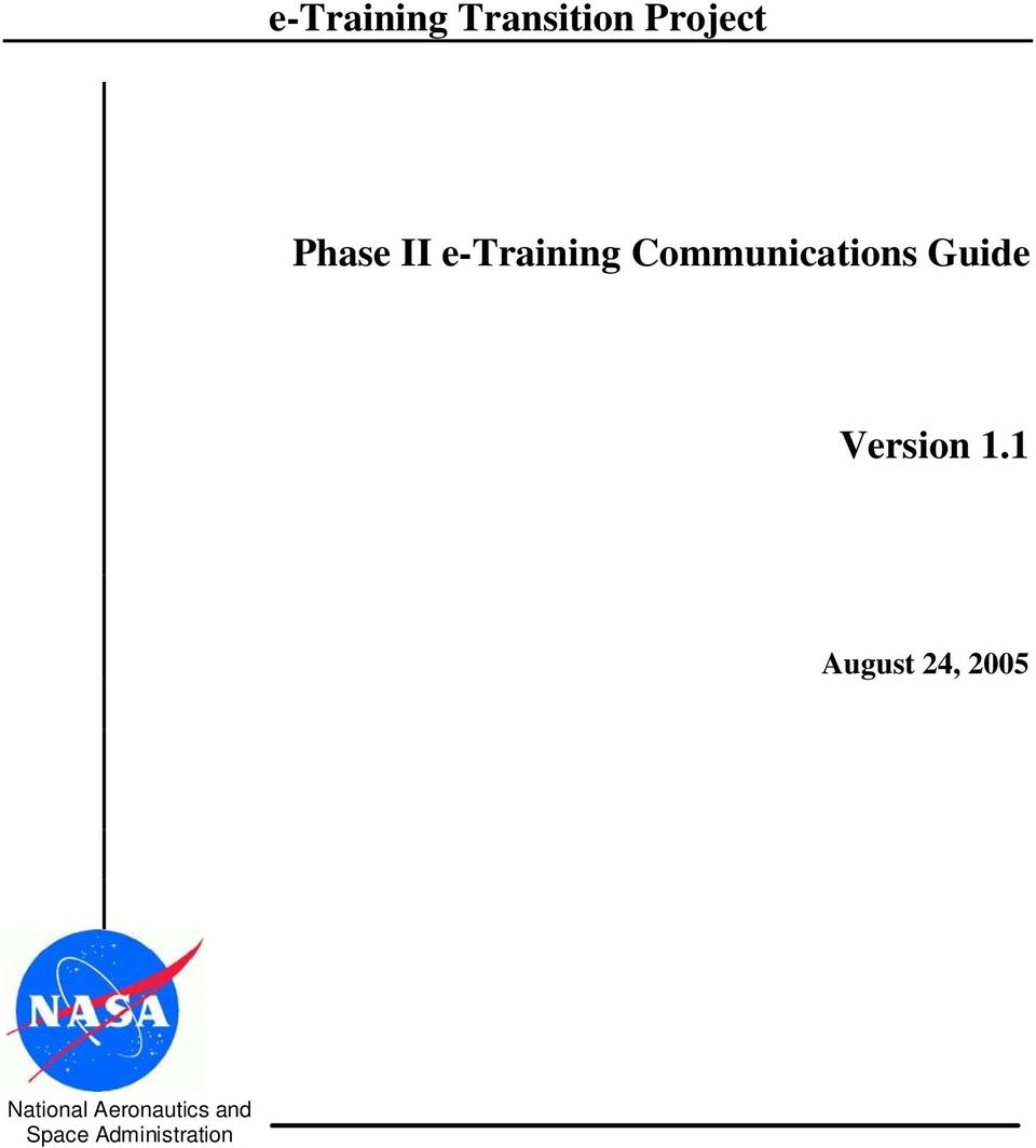 Communications Guide August 24,