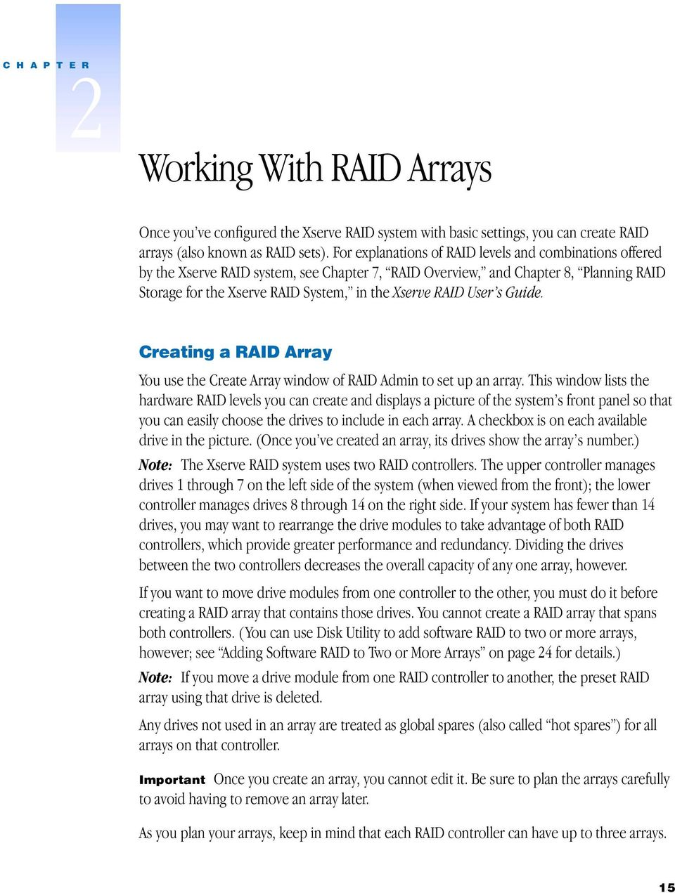 User s Guide. Creating a RAID Array You use the Create Array window of RAID Admin to set up an array.
