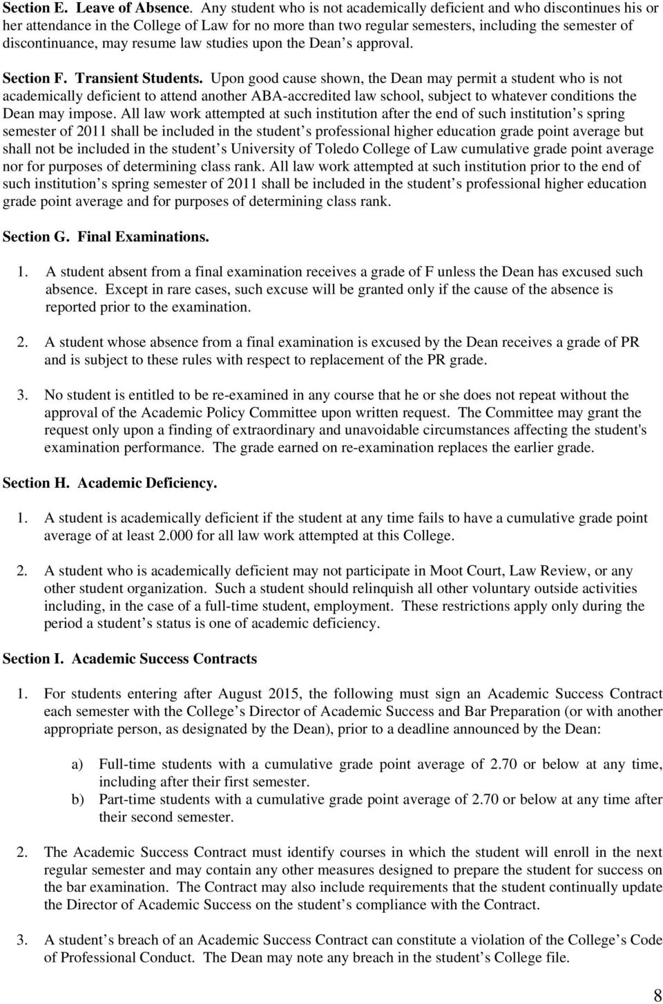 resume law studies upon the Dean s approval. Section F. Transient Students.