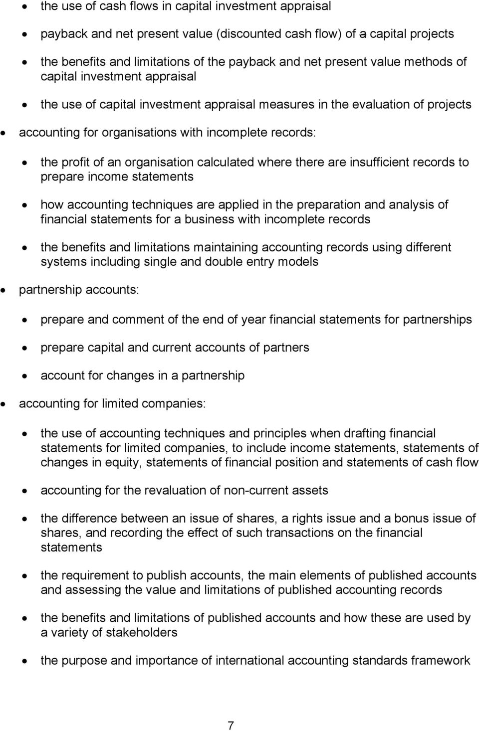 organisation calculated where there are insufficient records to prepare income statements how accounting techniques are applied in the preparation and analysis of financial statements for a business