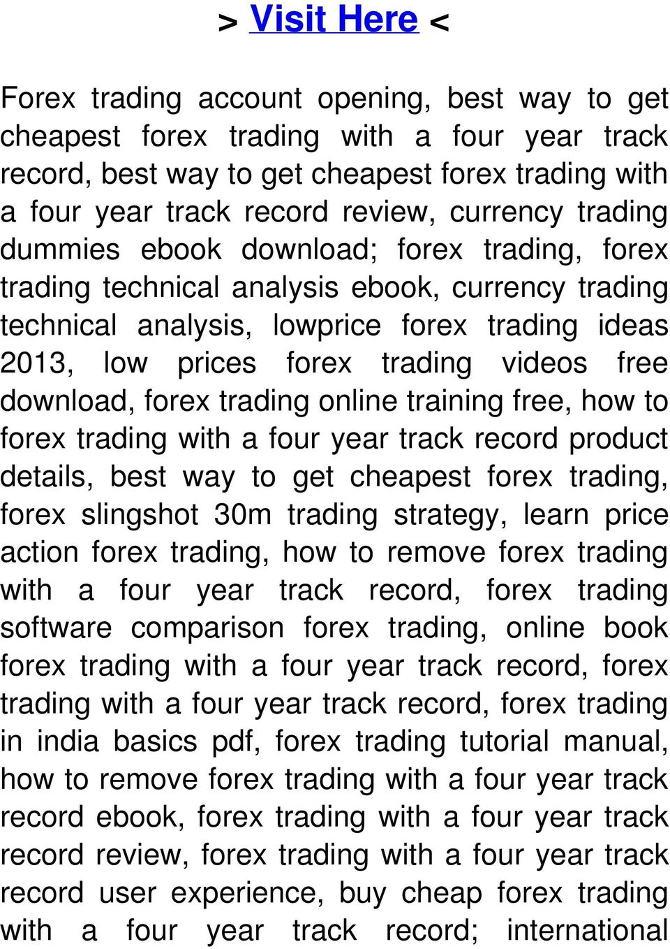 free download, forex trading online training free, how to forex trading with a four year track record product details, best way to get cheapest forex trading, forex slingshot 30m trading strategy,
