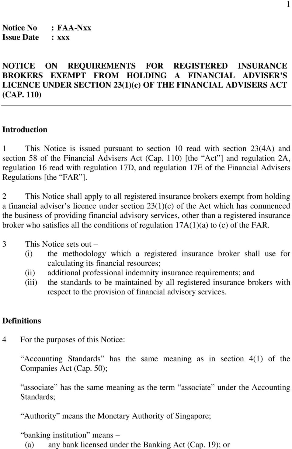 [the Act ] and regulation 2A, regulation 16 read with regulation 17D, and regulation 17E of the Financial Advisers Regulations [the FAR ].