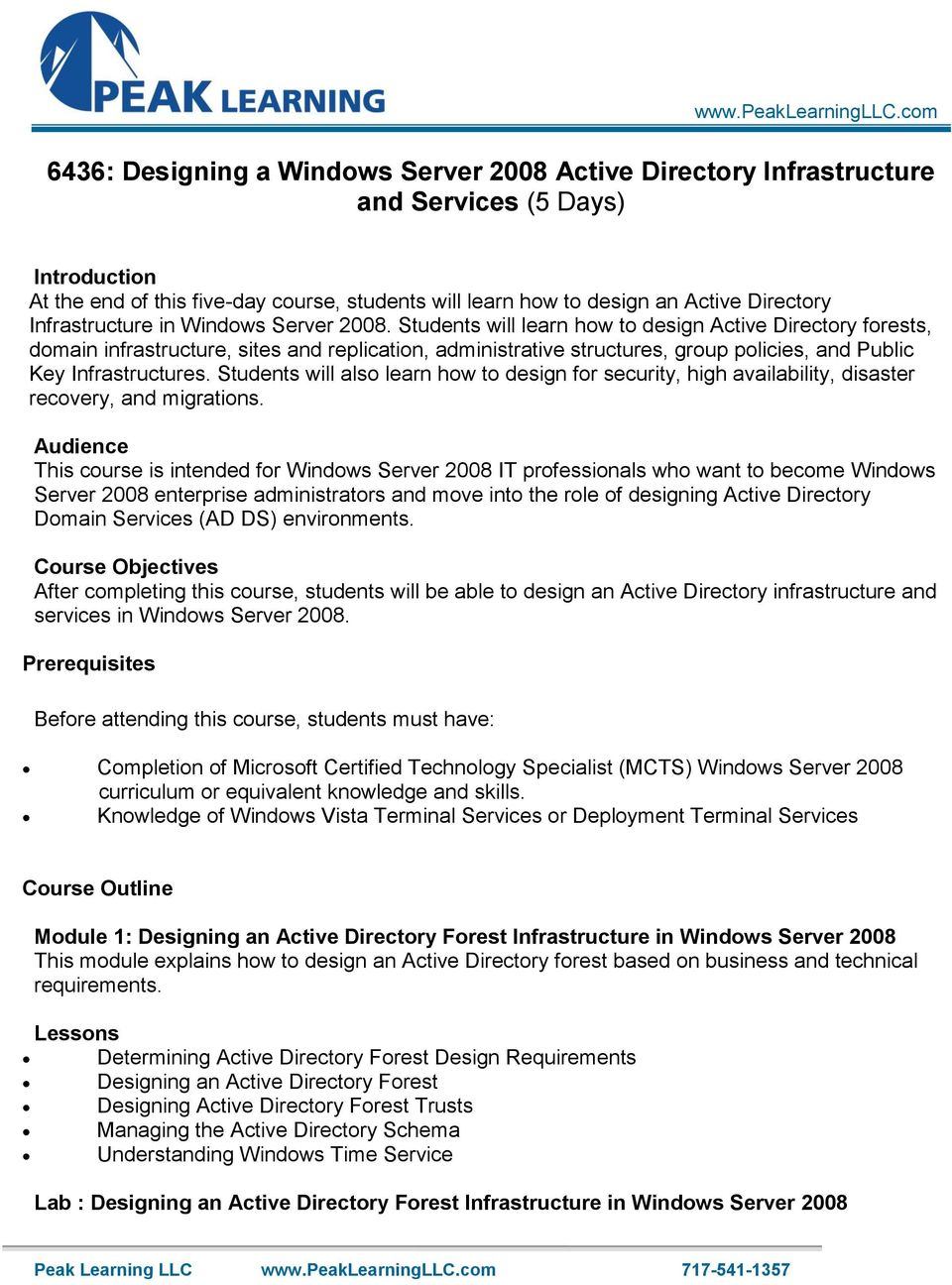 Infrastructure in Windows Server 2008.