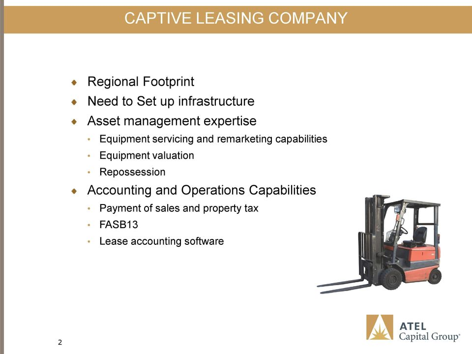 capabilities Equipment valuation Repossession Accounting and Operations