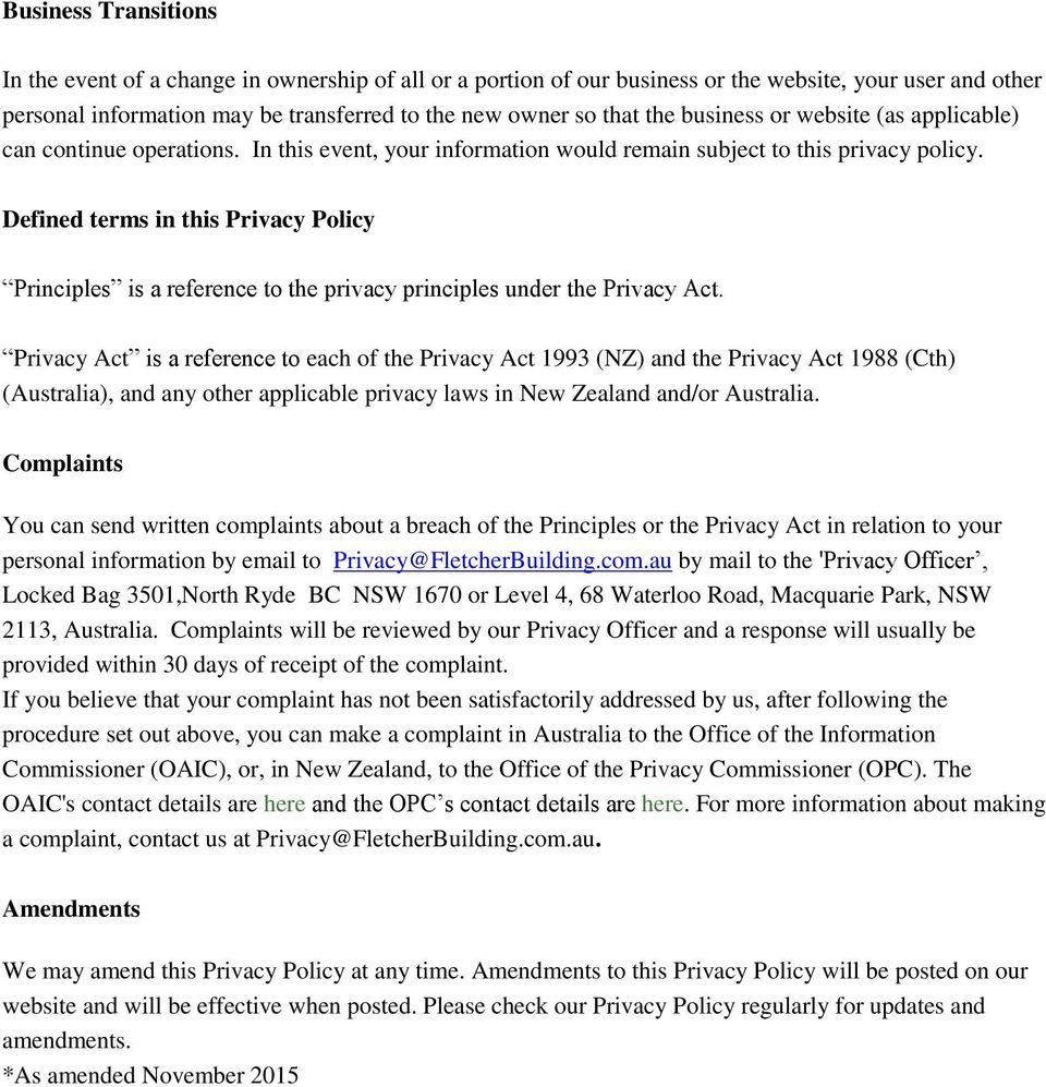 Defined terms in this Privacy Policy Principles is a reference to the privacy principles under the Privacy Act.