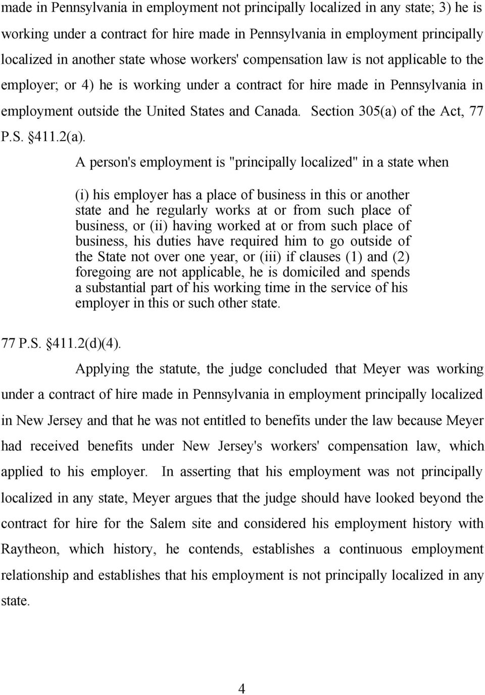 Section 305(a) of the Act, 77 P.S. 411.2(a).
