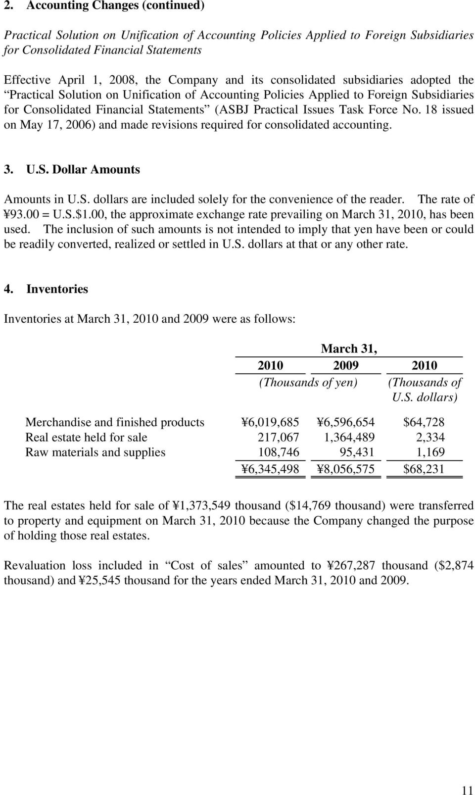 Task Force No. 18 issued on May 17, 2006) and made revisions required for consolidated accounting. 3. U.S. Dollar Amounts Amounts in U.S. dollars are included solely for the convenience of the reader.