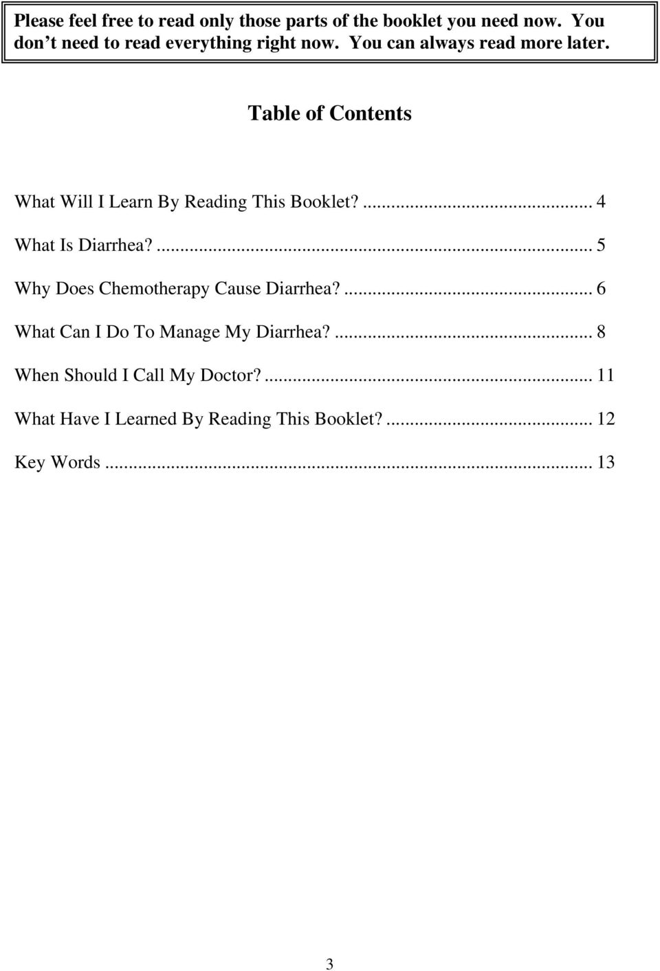 Table of Contents What Will I Learn By Reading This Booklet?... 4 What Is Diarrhea?